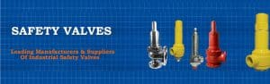 Safety Valves Manufacturer and Supplier