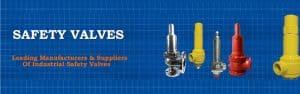 Safety Valves Manufacturer